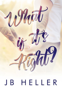 What If It's Right Ebook